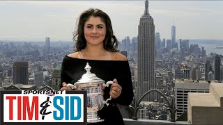 She The North: Where Do We Start With Bianca Andreescu?   Tim and Sid