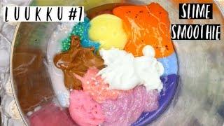 l u u k k u #7 | slime smoothie | Saara Daniela