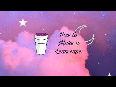 How to make a lean cape
