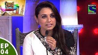 Comedy Circus Ke Ajoobe - Ep 4 - Rani Mukerji as Special Guest