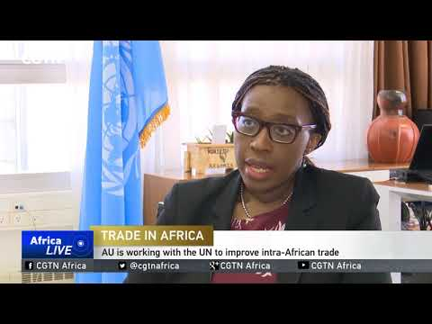 AU is working with the UN to improve intra-African trade