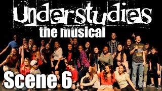 Understudies, the musical - Scene 6 - Full Show