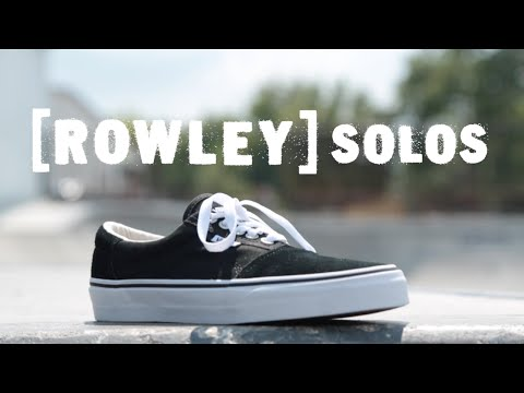 Vans [Rowley] Solos Wear Test