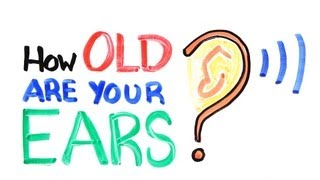 How Old Are Your Ears? (Hearing Test)