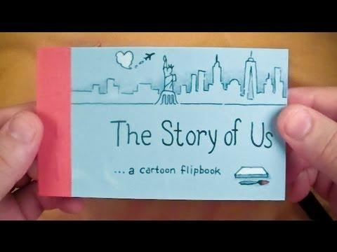 The Story of Us (a cartoon flipbook)