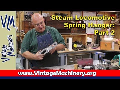 Machining Steam Locomotive Spring Hangers: Part 2