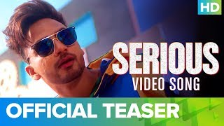 Serious – Official Video Song Teaser | Bannet Dosanjh feat. Nimrit Ahluwalia
