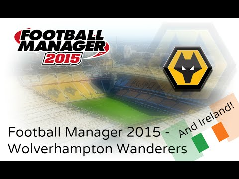 FM 15 - Wolverhampton Wanderers - #23 - International Management!