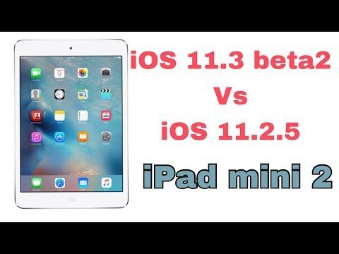 iPad mini 2 iOS 11.3 beta 2 vs iOS 11.2.5 ✔