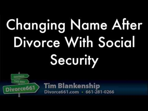Changing Name With Social Security After Divorce