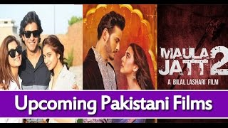 Upcoming Pakistani Films