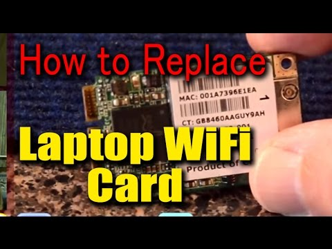 How to Replace Laptop WiFi Card - Wireless Internet Connecting But Not Working