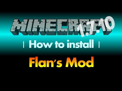 How to install Flan's Mod 1.7.10 (and Content Packs) for Minecraft 1.7.10 (with download link)