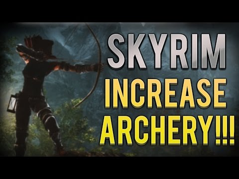 SKYRIM: How To Level Up Archery Skill SUPER FAST & EASY - How To Increase Archery Fast - Remastered