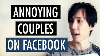 Annoying Types Of Couples On Facebook