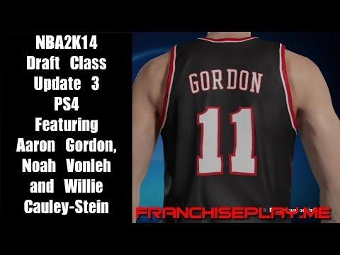 NBA 2K14 Draft Class - PS4 - Update 3 - Feat. Aaron Gordon, Noah Vonleh & Willie Cauley-Stein