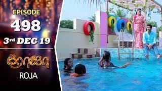 ROJA Serial   Episode 498   3rd Dec 2019   Priyanka   SibbuSuryan   SunTV Serial  Saregama TVShows