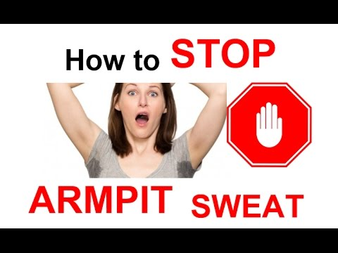 How to STOP ARMPIT Sweat | How to PREVENT Armpit Sweat | How to STOP Excessive ARMPIT Sweating