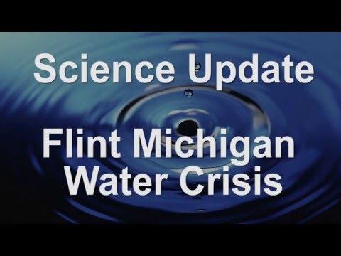Science Update - Flint Michigan Water Crisis