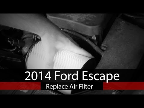 2014 Ford Escape 2.0L  - Replace Air Filter