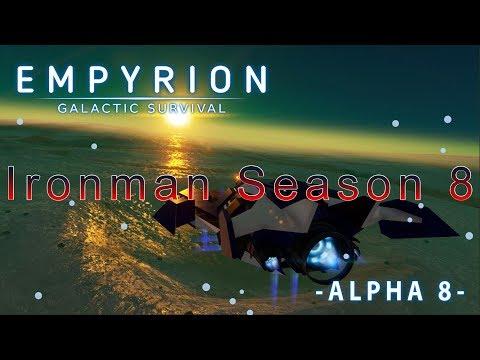 Empyrion Galactic Survival Ironman Season 8