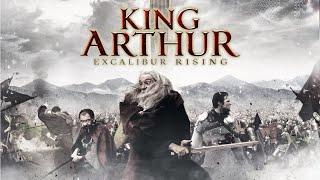 King Arthur Excalibur Rising Full Movie | Fantasy Movies | The Midnight Screening