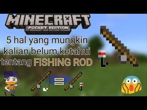 5 hal yang munkin kalian blm ketahui tentang Fishing Rod di minecraftPE