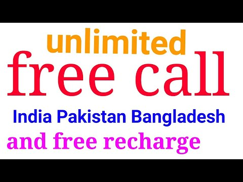 How to get Unlimited free call India Pakistan Bangladesh Nepal