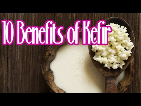 10 Benefits of Kefir | Useful info
