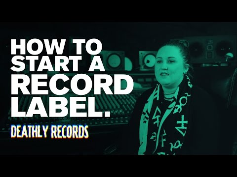 How To Start A Record Label // Deathly Records