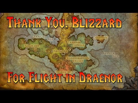 Flying in Draenor - Thank You, Blizzard!