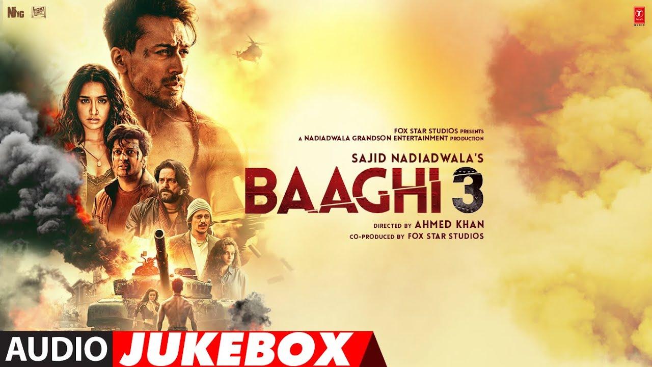 Download FULL ALBUM: Baaghi 3   Tiger Shroff    Shraddha Kapoor   Audio Jukebox MP3 Gratis