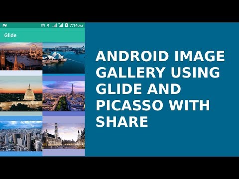 ANDROID IMAGE GALLERY USING GLIDE AND PICASSO WITH SHARE