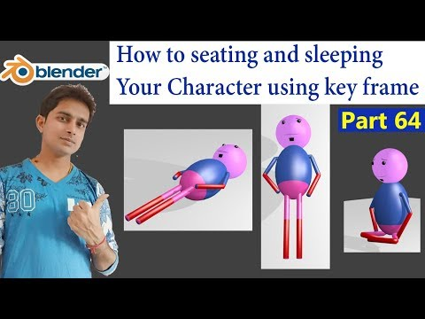 How to seating and sleeping Your Character using key frame blender Part 64 in Hindi
