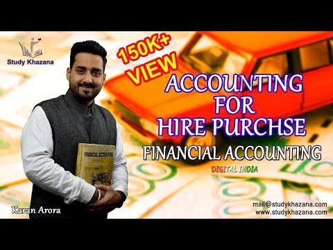 Accounting for Hire Purchase - Financial Accounting - B.Com   Karan Arora   Study Khazana