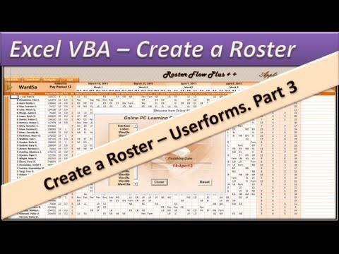 Roster - Excel VBA  - Create a  Roster - Excel 2010 - Userforms Part 3