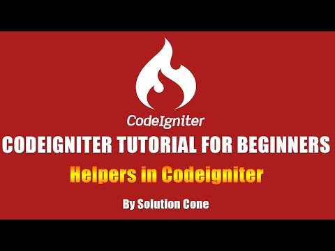 Codeigniter Tutorial for Beginners Step by Step | Helpers in Codeigniter