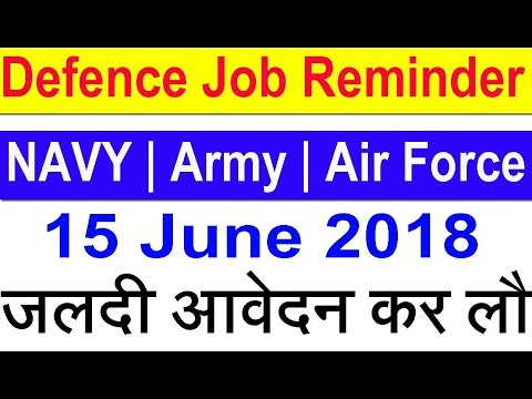 Indian Air force, Navy, Army, RPF Defence Job 2018 Latest Government job 2018