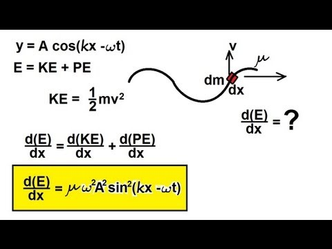 Physics - Mechanics: Mechanical Waves (19 of 21) Energy Carried by a Wave