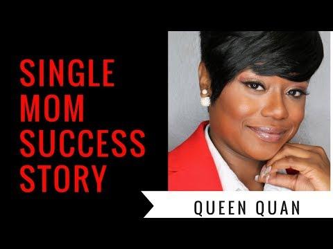 Single Mom Success Story - Queen Quan