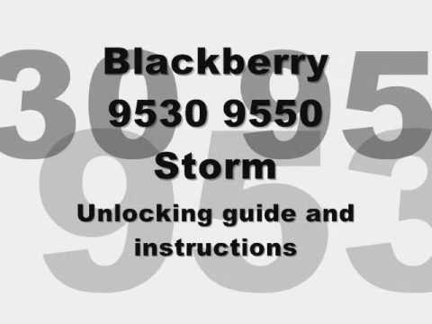 UNLOCK INSTANTLY BLACKBERRY STORM 9530 & 9550 - How to Unlock Blackberry Storm by MEP Unlock Code