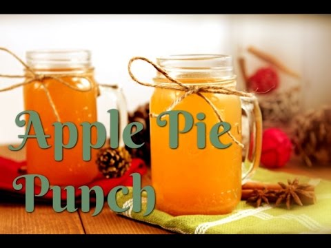 How to make Apple  Pie Punch