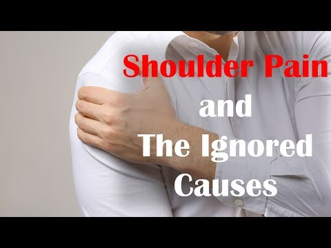 Shoulder Pain and the Ignored Causes