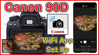 Download Canon EOS 90D WiFi Tutorial to Canon Camera Connect App Setup Guide Video