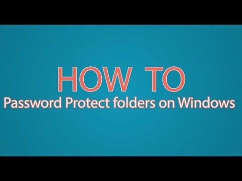 How to Password Protect folders on Windows 10/8/7/XP [2015]