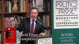 "David Frum, ""Trumpocracy"""