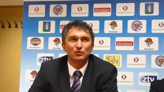 Sitku Ernő Nyíregyháza vezetőedzője a ZTE kk elleni mérkőzés után értékel