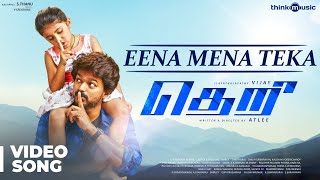 Theri Songs | Eena Meena Teeka Official Video Song | Vijay, Nainika | Atlee | G.V.Prakash Kumar