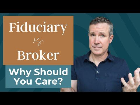Fiduciary Financial Adviser vs. Broker:  Why Care?
