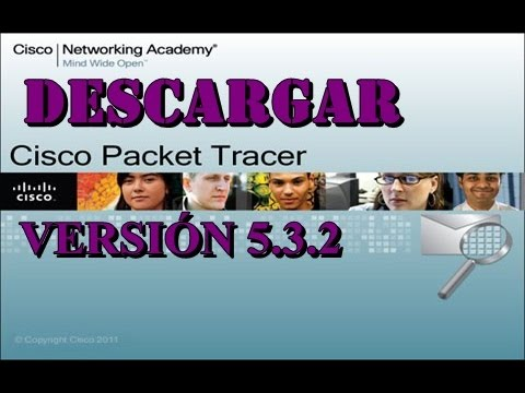 ¡DESCARGAR CISCO PACKET TRACER 5.3.2!